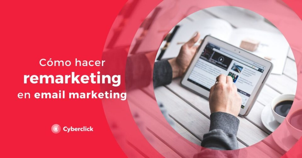 How to remarketing in email marketing?