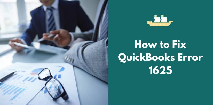 How to Fix QuickBooks Error 1625